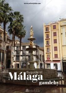 Byguide til Málaga gamleby